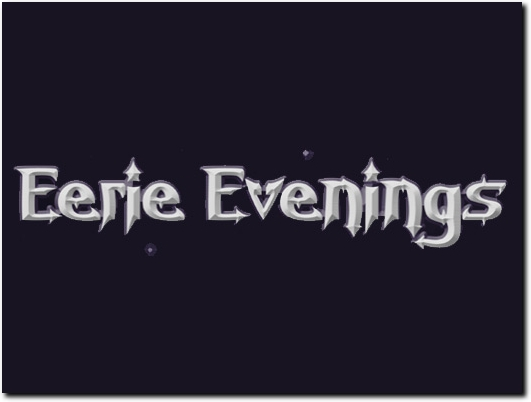 http://www.eerie-evenings.com/ website